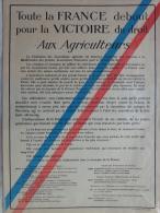 AFFICHE ORIGINALE- GUERRE 1914-1918- TOUTE LA FRANCE DEBOUT POUR LA VICTOIRE-AUX AGRICULTEURS-DEVAMBEZ IMPRIMEUR - Affiches