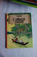 BD   TINTIN  L'oreille Cassée - Tintin