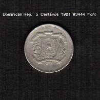 DOMINICAN REPUBLIC   5  CENTAVOS   1981  (KM # 49) - Dominicana