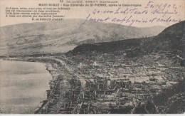 SAINT PIERRE ( Apres La Catastrophe ) - Martinique