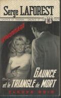 """FLEUVE NOIR ESPIONNAGE  - N° 1147  """" GAUNCE ET LE TRIANGLE DE MORT """" - SERGE LAFOREST - Fleuve Noir"""