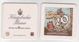 Königsbacher Brauerei Koblenz Pilsener , The Wild Bobbin Baboons , 20 Jahre Affenstall - Beer Mats