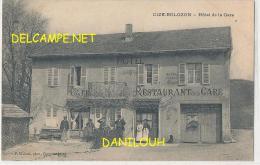 01 // CIZE BOLOZON    Hotel De La Gare   ANIMEE   F VIalatte Edit - Otros Municipios