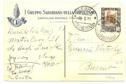 LBL21  COL. ITALIENNES - TRIPOLITANIA CP 1° GRUPPO SAHARIANO OBL. SEBHA POUR BUERAT 26/3/1932 - Tripolitania