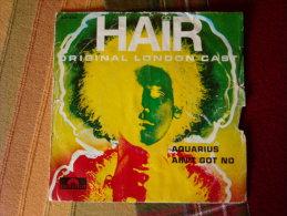 Vinyle 45 T Comedie Musicale Hair : Aquarius / Ain't Got No - Musicals