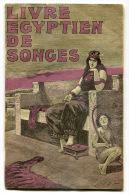 Le Livre égyptien Des Songes - 1901-1940