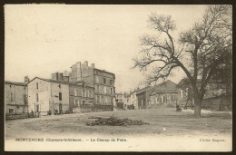 MONTENDRE Rare Le Champ De Foire (Hugues) Charente Maritime (17) - Montendre