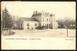 MONTENDRE Rare La Gare De L´Etat (Hugues) Charente Maritime (17) - Montendre
