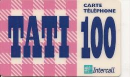 CARTE-PREPAYEE-INTERCALL-PRIVEE-100F-TATI31/12/2000-V°(en Haut-ligneappel-gsm-en Rouge)-TBE- - France