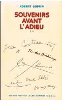 Figures De Wallonie - Robert GOFFIN - Souvenirs Avant L'Adieu - - Culture