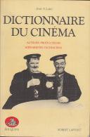 C1 Tulard DICTIONNAIRE DU CINEMA Acteurs Producteurs Scenaristes Techniciens - Magazines