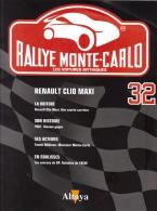 Fascicule - Rallye Monte Carlo -  No 32 -  Renault Clio Maxi - Pilote Philippe Bugalski - Auto/Moto