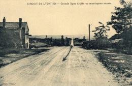 """CIRCUIT DE LYON  1924  """"Grande Ligne Droite En Montagnes Russes - Non Classés"""