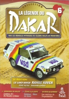Fascicule No 6 - La Légende Du Dakar 1981 - Range Rover -  René Metge/Bernard Giroux - Auto/Moto