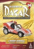 Fascicule No 34 - La Légende Du Dakar 1979 -  Buggy Sunhill -  Yves Sunhill/Jean-Paul Sevin - Auto/Moto