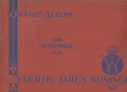 Veertig Jaren Koningin 1898- 1938  En   Tewaterlating MS ORANJE - Boeken, Tijdschriften, Stripverhalen