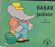 MINI LIVRES HACHETTE  BABAR JARDINNIER. - Hachette