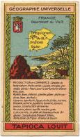CHROMO TAPIOCA LOUIT- GEOGRAPHIE UNIVERSELLE - FRANCE - Département Du VAR - Otros