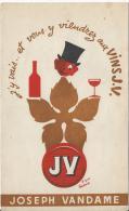 Vins / JV / Joseph Vandame / J'y Vais Et Vous Y Viendrez Aux Vins JV / Vers 1950-60   BUV91 - Blotters