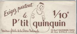 Loterie Nationale/ 1/10 Le P'tit Quinquin /Paris /Lille   / Vers 1950-60   BUV93 - Buvards, Protège-cahiers Illustrés