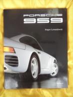 Porsche 959 - Jürgen Lewandowski - Verkehr