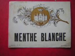 ETIQUETTE ANCIENNE  MENTHE BLANCHE   Depose N° 74  Wetterwald B - Otros