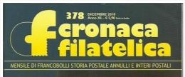 CRONACA FILATELICA - RACCOLTA ANNO 2010 - NUMERI DISPONIBILI. - Libri, Riviste, Fumetti