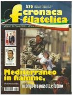 CRONACA FILATELICA - N. 379 GEN-FEB 2011 - ULTIMO NUMERO DELLA RIVISTA PUBBLICATO. - Libri, Riviste, Fumetti