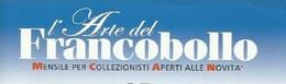 L'ARTE DEL FRANCOBOLLO - C.I.F. Srl Editore - NUMERI DISPONIBILI. - Libri, Riviste, Fumetti