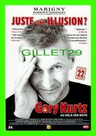 ARTISTE - GARY KURTZ - JUSTE UNE ILLUSION ? - EN 2005 - - Artistes