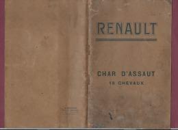 """RENAULT Char D'assaut 18 Hp """" Notice Descriptive Et Règlement De Manoeuvre Et D'entrtien"""" 1918 - 1914-18"""