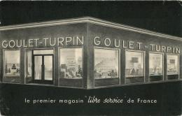 PUBLICITE MAGASIN GOULET TURPIN PREMIER LIBRE SERVICE DE FRANCE - Pubblicitari