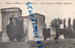 24 - CHATEAU DE MAREUIL SUR BELLE - ANCIENNE BARONNIE DU PERIGORD  FACADE EST - France