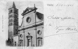 [DC6715] VITERBO - CATTEDRALE DI S. LORENZO - Viaggiata 1901 - Old Postcard - Viterbo