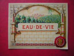 ETIQUETTE  EAU DE VIE   Imp Gougenheim  Lyon N° 528 - Otros