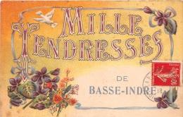 ¤¤  -  BASSE-INDRE   -  Mille Tendresses De ........  -  Carte Fantaisie  -  Fleurs   -  ¤¤ - Basse-Indre