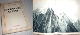 L'Aventure Alpine Par Frank S. Smythe / Éditions ARTHAUD En 1951 - Sport