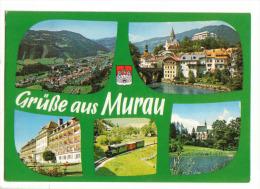 AK Murau Mit Motiv Eisenbahn                                                                            ( Bahn Railway ) - Autriche