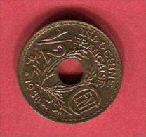 INDOCHINE 1/2 CENTIME 1938   SUP 8 E - Viêt-Nam