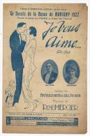 Partition, Musicale,Le Succès De La Revue De Marigny 1922, Je Vous Aime, Fox Trot, Frais Fr: 1.60€, - Partitions Musicales Anciennes