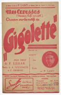 """Partition, Musicale, Mes Caresses, Chanson Sur Les Motifs De """"GIGOLETTE"""", Ed : Smyth, Frais Fr: 1.60€, - Partitions Musicales Anciennes"""