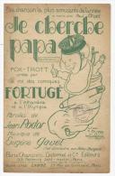 Partition, Musicale, Je Cherche Papa, Parole: J.Rodor, Musique : E.Gavel, Ed : Delormel Et Cie Frais Fr: 1.60€, - Partitions Musicales Anciennes