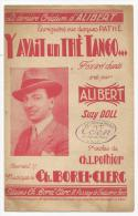 Partition, Musicale, Y Avait Un Thé Tango..., Fox Trot Chanté Créé Par ALIBERT, Ed : CH.Borel-Clerc, Frais Fr: 1.60€, - Partitions Musicales Anciennes