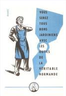 Buvard Vous Serez Tous Bons Jardiniers Avec Les Outils De La Véritable Normande - Agriculture