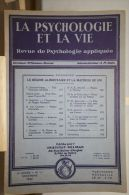 """3 Numéros De La Revue """"La Psychologie Et La Vie"""", 1932 - Lots De Plusieurs Livres"""
