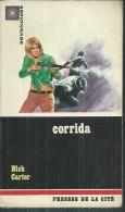 """ESPIONNAGE  - N° 28  """" CORRIDA """" - NICK CARTER - PRESSES DE LA CITE - Presses De La Cité"""
