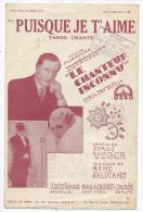 Partition Musicale,Puisque Je T'aime, Tango Chanté , Editions Salabert, Frais Fr : 1.60€ - Partitions Musicales Anciennes