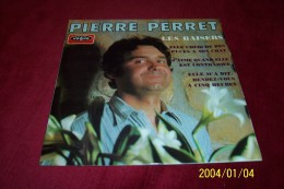 PIERRE PERRET   °  LES BAISERS - Other - French Music