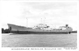 """¤¤  -  Carte Photo Du Pétrolier Bulgare """" HYDROPHANE """" En 1967   -  ¤¤ - Pétroliers"""