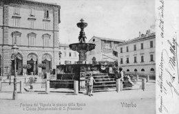 [DC6717] VITERBO - FONTANA DEL VIGNOLA IN PIAZZA DELLA ROCCA E CHIESA DI S. FRANCESCO - Viaggiata - Old Postcard - Viterbo